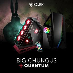 Kolink Big Chungus und Quantum