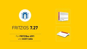 AVM FRITZ!OS 7.27 für 6591 und 6660
