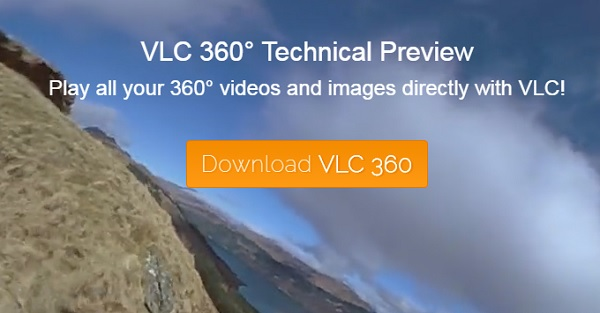 VLC 360 Technical Preview