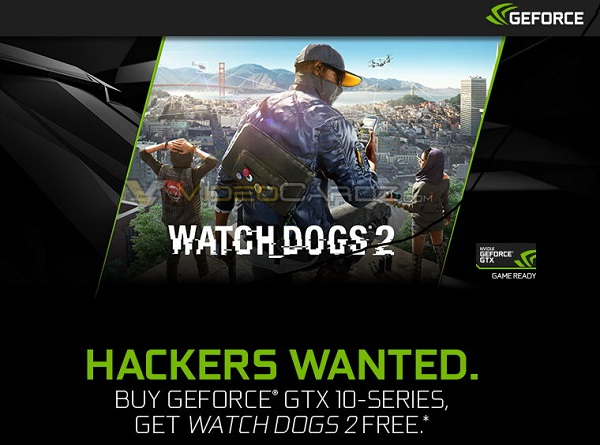 Nvidia Promotion Watch Dogs 2